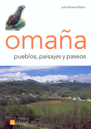 Omaña: pueblos, paisajes y paseos