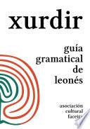 Xurdir: guía gramatical de leonés