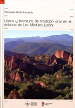 Léxico y literatura de tradición oral en el entorno de las Médulas (León)