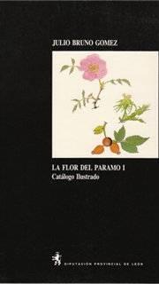 La flor del Páramo I: Catálogo ilustrado