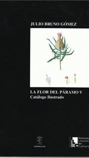 La flor del Páramo V: Catálogo ilustrado