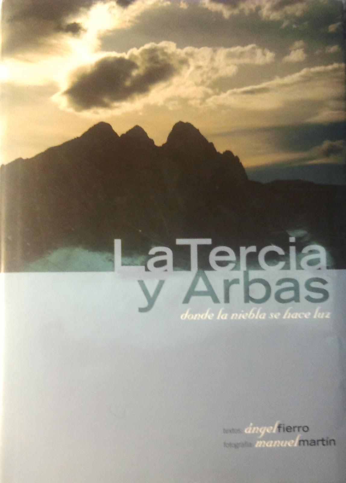 La Tercia y Arbás: donde la niebla se hace luz