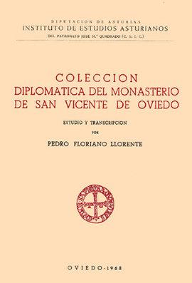 Colección diplomática del monasterio de San Vicente de Oviedo (781-1200)