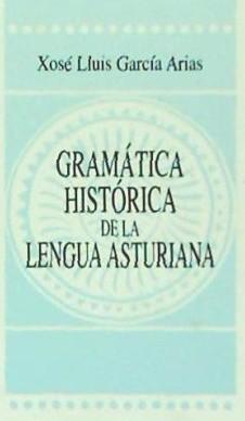 Gramática Histórica de la Lengua Asturiana