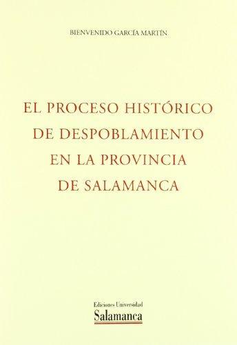 El proceso histórico de despoblamiento en la provincia de Salamanca