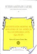 Documentación medieval del Monasterio de San Andrés de Vega de Espinareda (León) (siglos XII-XIV)