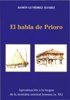 El habla de Prioro. Aproximación a la lengua de la Montaña Oriental Leonesa (s. XX)
