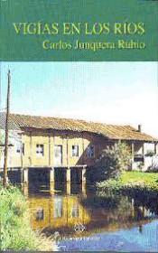 Vigías en los ríos: molinos leoneses del Órbigo, Tuerto, Duerna, Ería y Presa Cerrajera