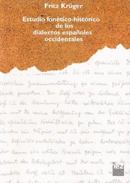 Estudio fonético-histórico de los dialectos españoles occidentales