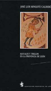 Mayales y trillos en la provincia de León