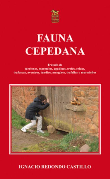 Fauna cepedana: tratado de turriones, marmelos, agudines, trefes, cricas, trafuscas, aventaos, tundios, musguines, trafallas y murmiellos
