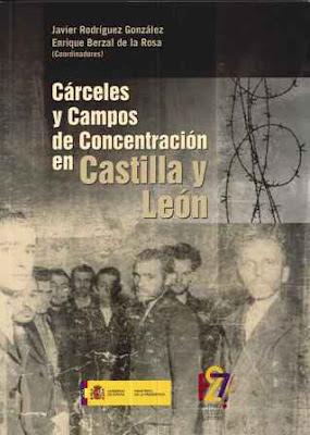 Internamiento, castigo y reeducación: los campos de concentración en León