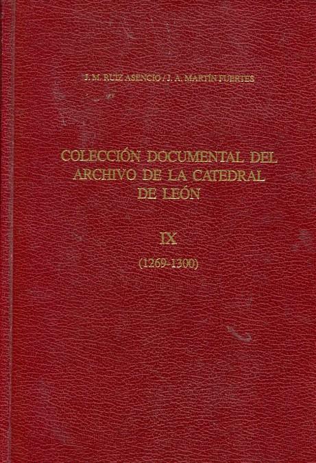 Colección documental del archivo de la catedral de León: (1269-1300)