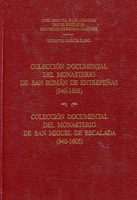 Colección documental del Monasterio de San Román de Entrepeñas (940-1638)