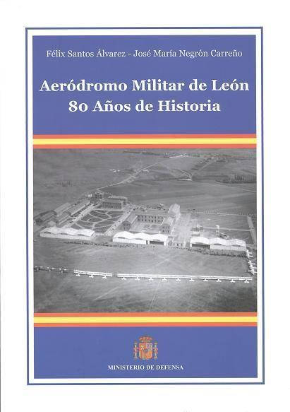 Aeródromo militar de León: 80 años de historia