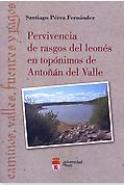 Pervivencia de rasgos del leonés en topónimos de Antoñán del Valle: caminos, valles, fuentes y pagos