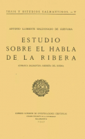 Estudio sobre el habla de la Ribera: Comarca salmantina ribereña del Duero