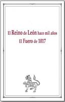 El Reino de León hace mil años: El Fuero de 1017