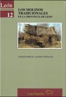 Los molinos tradicionales en la provincia de León