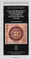 Colección diplomática del monasterio de Santa María de Villanueva de Oscos (1139-1300)
