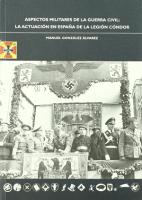 Aspectos militares de la Guerra Civil: La actuación en España de la Legión Cóndor