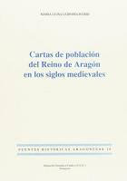 Cartas de población del reino de Aragón en los siglos medievales