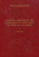 Colección documental del monasterio de Santa María de Otero de las Dueñas: (854-1108)