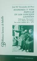 Economía y vida popular en los concejos leoneses: ordenanzas municipales de la Ribera de Orbigo, tres textos inéditos del S.XVI