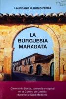 La burguesía maragata: dimensión social, comercio y capital en la Corona de Castilla durante la edad moderna
