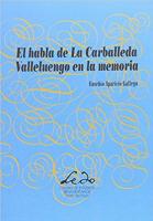 El habla de La Carballeda: Valleluengo en la memoria