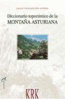 Diccionario toponímico de la Montaña Asturiana