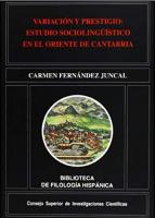 Variación y prestigio: estudio sociolingüístico en el oriente de Cantabria