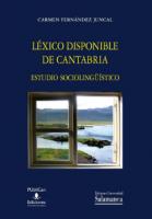 Léxico disponible de Cantabria : estudio sociolingüístico