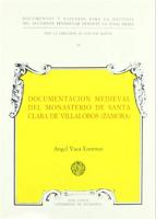 Documentación medieval del Monasterio de Santa Clara de Villalobos (Zamora)