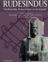 Los documentos de Celanova y Sahagún en la época de san Rosendo (siglo X)