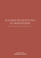 Escribir en los monasterios altomedievales del Occidente peninsular (siglos VIII-XII)