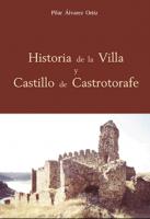 Historia de la Villa y Castillo de Castrotorafe