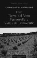 Estudio vitivinícola de las zonas de Toro, Tierra del Vino, Fermoselle y Valles de Benavente