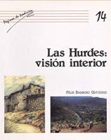 Las Hurdes: visión interior