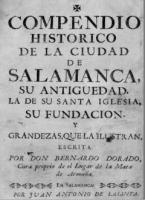 Compendio histórico de la ciudad de Salamanca, su antigüedad, la de su Santa Iglesia, su fundación y grandezas
