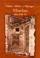Entre Aliste y Sayago: Muelas, siglos XVIII-XX