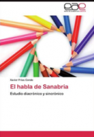 El habla de Sanabria: Estudio diacrónico y sincrónico
