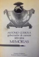 Memoria de mi administración en la provincia de Zamora como Gobernador de ella desde 12 de agosto de 1853 hasta 17 de julio de 1854
