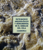 Patrimonio arqueológico y monumental en el embalse del Esla (Zamora): tramo, Bretó de la Ribera-Ricobayo