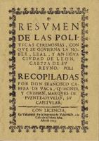 Resumen de las politicas ceremonias con que se gobierna la noble, leal y antigua ciudad de León