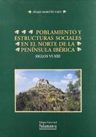 Poblamiento y estructuras sociales en el norte de la Península Ibérica: (siglos VI-XIII)