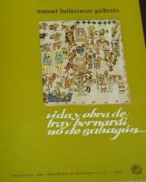 Vida y obra de Fray Bernardino de Sahagún