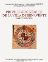 Privilegios Reales de la villa de Benavente : (siglos XII-XIV)