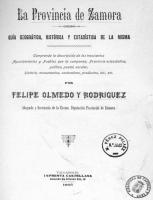 La provincia de Zamora: guía geográfica, histórica y estadística de la misma (1905)