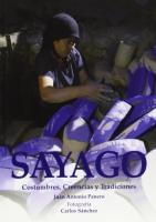 Sayago. Costumbres, creencias y tradiciones
